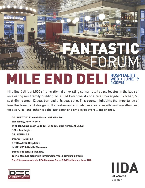 IIDA AL Birmingham June Forum - Mile End Deli