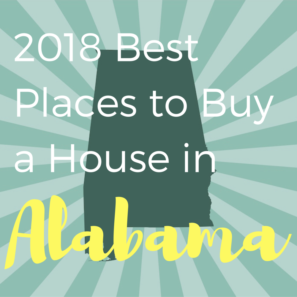 2018 Best Places to Buy a House in Alabama