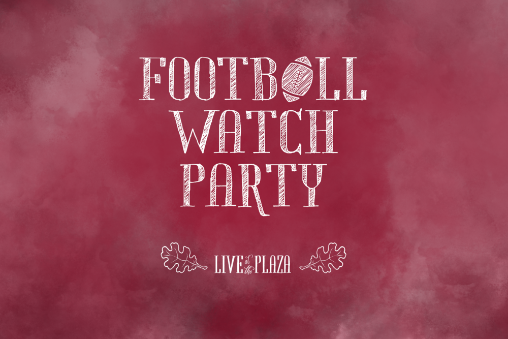 Live at the Plaza – Football Watch Party