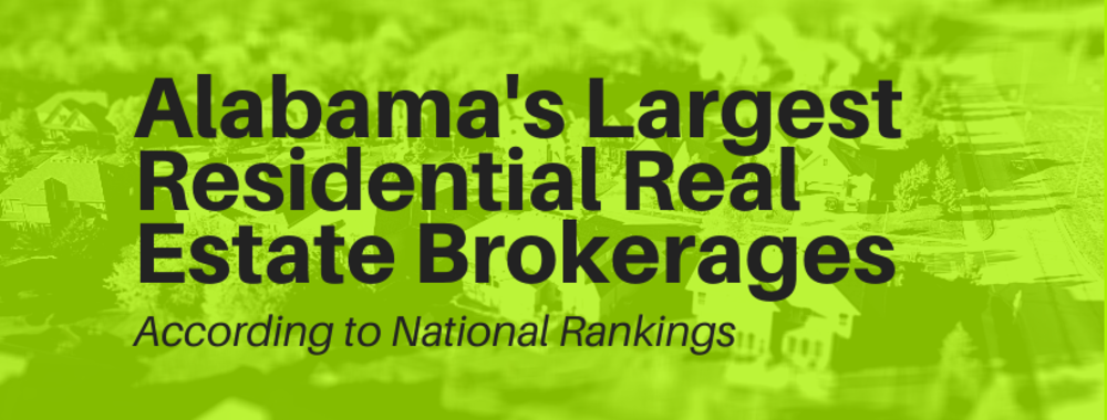 Alabama's Largest Residential Real Estate Brokerages According to National Rankings
