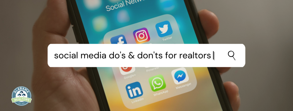 Social Media Do's & Don'ts for REALTORS®