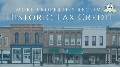 Two Projects Approved for Historic Tax Credit