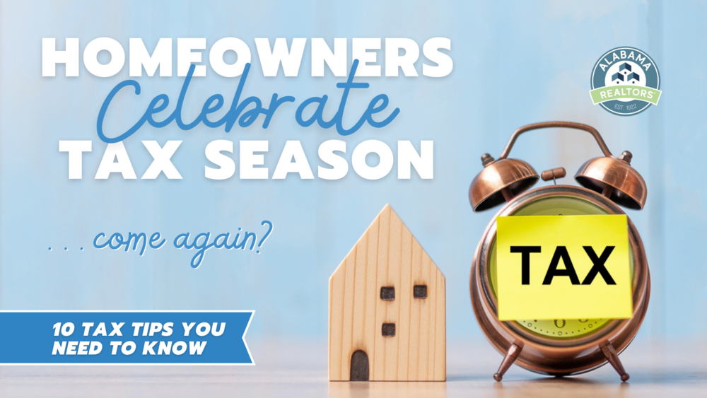 Homeowners Celebrate Tax Season: 10 Tax Tips You Need to Know