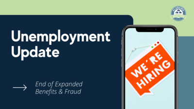 Unemployment Update – End of Expanded Benefits and Fraud