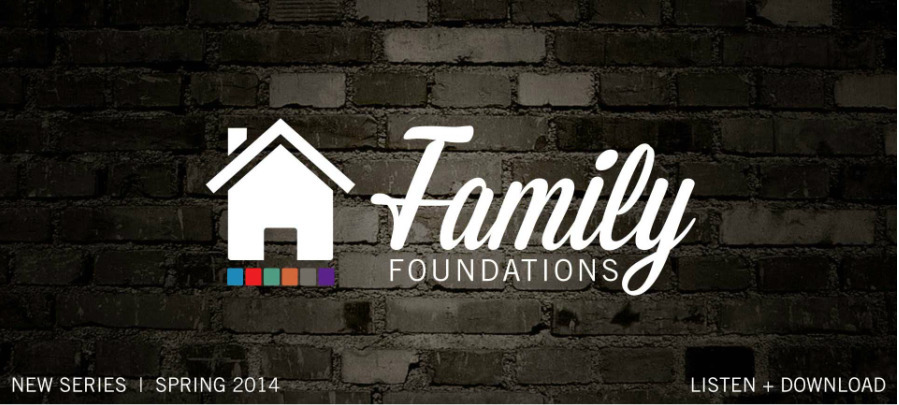 Family Foundations Sermon Series| Capstone Church
